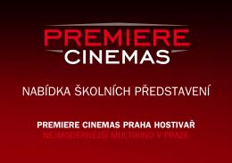 nabídka školních představení - Premiere Cinemas Praha Hostivař
