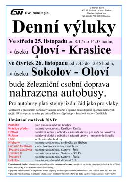v úseku Sokolov - Oloví nahrazena autobusy. v úseku Oloví