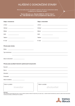 HLÁŠENÍ O DOKONČENÍ STAVBY investor zhotovitel