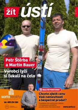 Petr Štěrba a Martin Bauer Výrobci lyží si ťukali na čelo