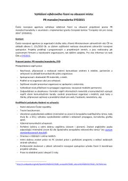 Vyhlášení výběrového řízení na obsazení místa: PR manažer
