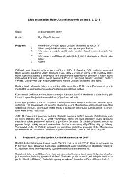 1 Zápis ze zasedání Rady Justiční akademie ze dne 6. 3. 2015