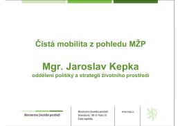 Čistá mobilita z pohledu MŽP