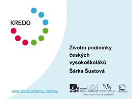 Životní podmínky českých vysokoškoláků Šárka Šustová