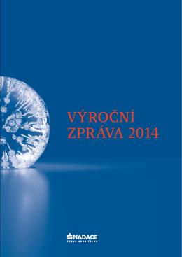 VÝROČNÍ ZPRÁVA 2014 - Nadace České spořitelny