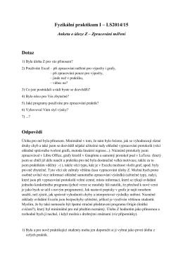 Fyzikální praktikum I – LS2014/15 Dotaz Odpovědi