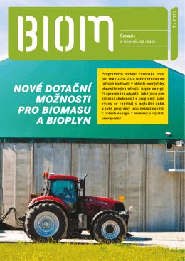 Nové dotačNí možNosti pro biomasu a bioplyN
