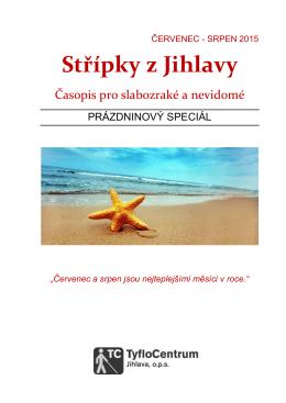 Střípky z Jihlavy - Červenec a Srpen 2015