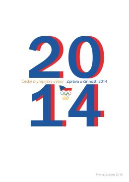 Český olympijský výbor Zpráva o činnosti 2014