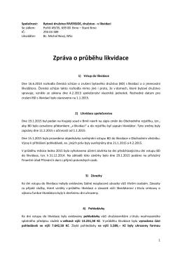 BD RIVERSIDE Zpráva likvidátora