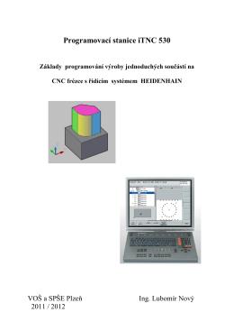 Programování obrábění součástí na stanici TNC640