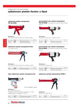 vytlaăovací pistole fischer a Upat