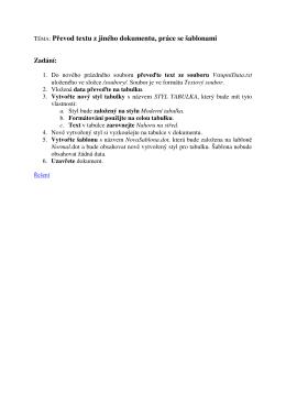 TÉMA: Převod textu z jiného dokumentu, práce se šablonami