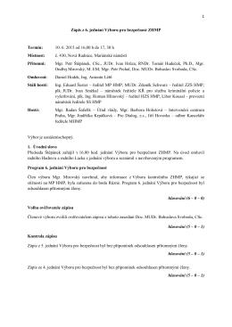 1 Zápis z 6. jednání Výboru pro bezpečnost ZHMP Termín