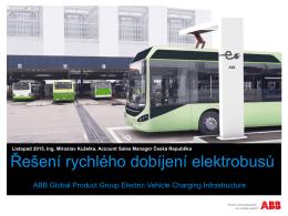 Miroslav Kuželka: Řešení rychlého dobíjení elektrobusů