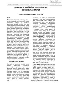 decentralizované řešení dopravní úlohy: experimentální přístup