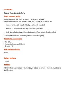 IT Analytik Pozice vhodná pro studenty Popis