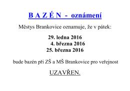 DNES TOČÍME - Brankovice