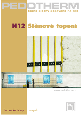 N12 Stˇenové topení