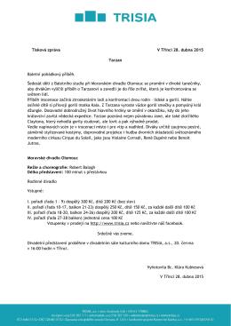 Tisková zpráva V Třinci 28. dubna 2015 Tarzan Baletní pohádkový