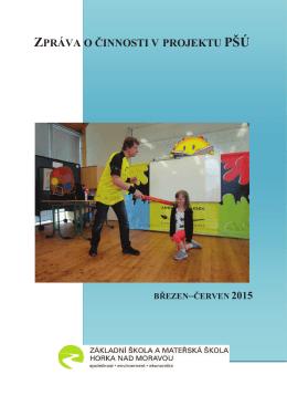 Zpráva PŠÚ 06_2015 - Základní škola Horka nad Moravou