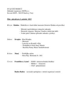 SVAZ DŮCHODCŮ Základní organizace SDČR,o.s. Severní 869/5