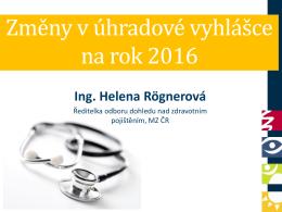 Problematika veřejného zdravotního pojištění z pohledu MZ ČR