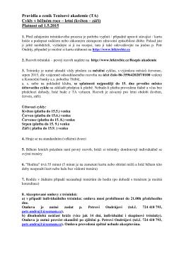 Pravidla a ceník Tenisové akademie léto 2015 []