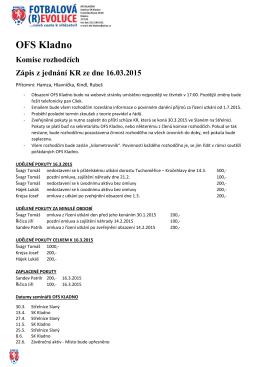 OFS Kladno Komise rozhodčích Zápis z jednání KR ze dne 16.03
