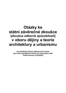 Otázky ke SZZ dějiny a teorie architektury