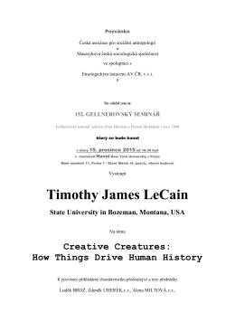 Timothy James LeCain - Česká asociace pro sociální antropologii
