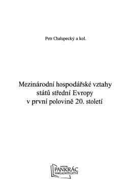 Petr Chalupecky a kol. Mezinärodni hospodärske vztahy statu