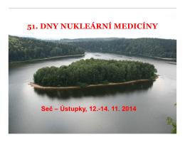 Přednáška č. 7 - 51. dny nukleární medicíny