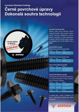 Černé povrchové úpravy Dokonalá souhra technologií