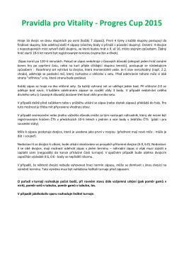 Pravidla pro Vitality - Progres Cup 2015