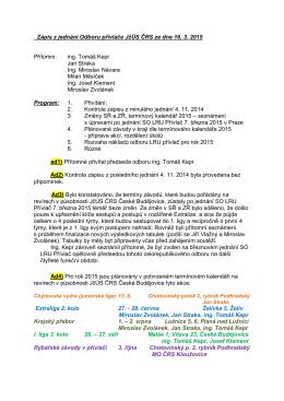 Zápis z jednání odboru LRU přívlač JčÚS ze dne 16. 3. 2015