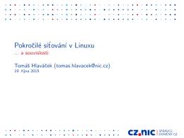 Pokrocilé sítování v Linuxu - a souvislosti