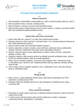 Interní předpis SIN-IP-2015/3 Provozní řád multimediální místnosti