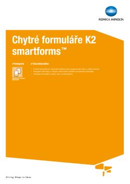 Chytré formuláře K2 smartforms™
