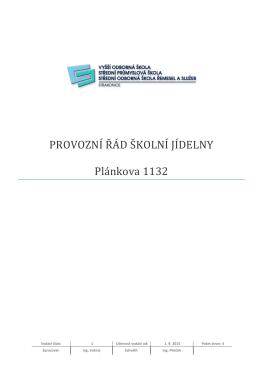 PROVOZNÍ ŘÁD ŠKOLNÍ JÍDELNY Plánkova 1132