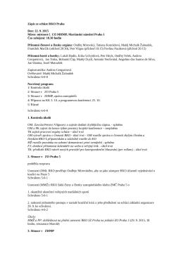 Zápis ze schůze RKO Praha Den: 22. 9. 2015 Místo: místnost č. 135