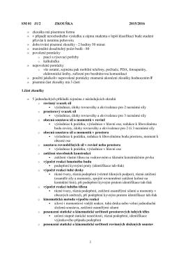 1 SM 01 J1/2 ZKOUŠKA 2015/2016 zkouška má písemnou formu v