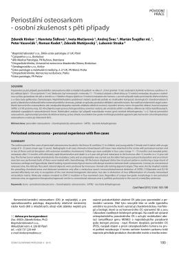 Periostální osteosarkom - osobní zkušenost s pěti případy