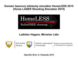 Domácí laserový střelecký simulátor HomeLESS 2015