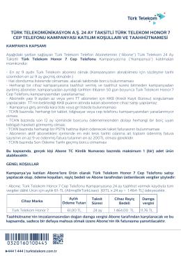 turk telekom honor 7 cep telefonu kampanyası katılım kosulları ve