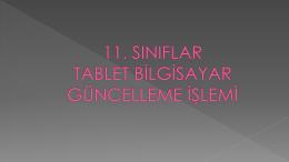 11. sınıf öğrencilerimizin tablet güncelleme işlemi