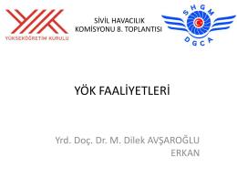 YÖK- SHGM Protokolü - Sivil Havacılık Genel Müdürlüğü
