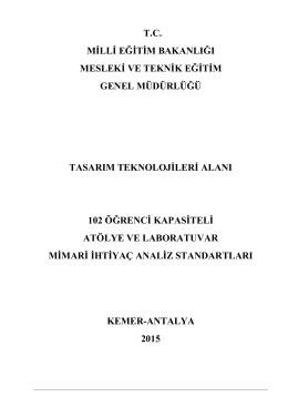 TASARIM TEKNOLOJİLERİ ALANI MİMARİ İHTİYAÇ ANALİZ