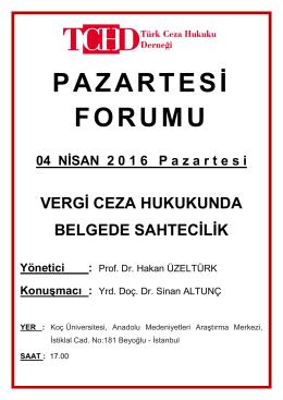 PAZARTESİ FORUMU 04 NİSAN 2 0 1 6 P azartesi VERGİ CEZA HUKUKUNDA