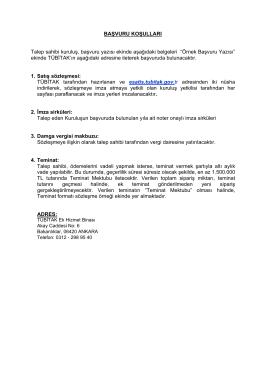 BAŞVURU KOŞULLARI Talep sahibi kuruluş, başvuru
